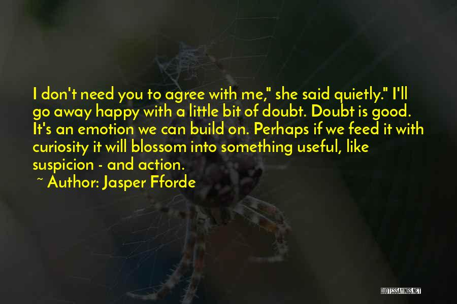 If She Is Happy Quotes By Jasper Fforde