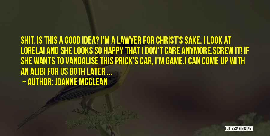 If She Is Happy Quotes By Joanne McClean