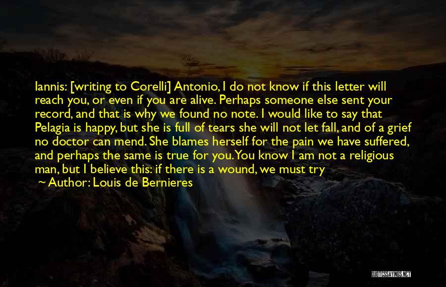 If She Is Happy Quotes By Louis De Bernieres
