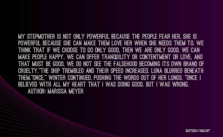If She Is Happy Quotes By Marissa Meyer