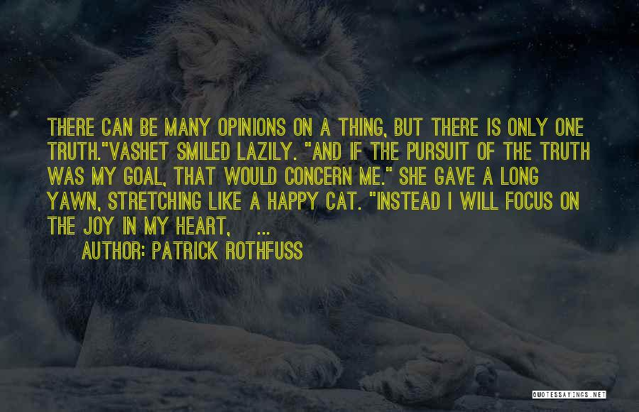 If She Is Happy Quotes By Patrick Rothfuss