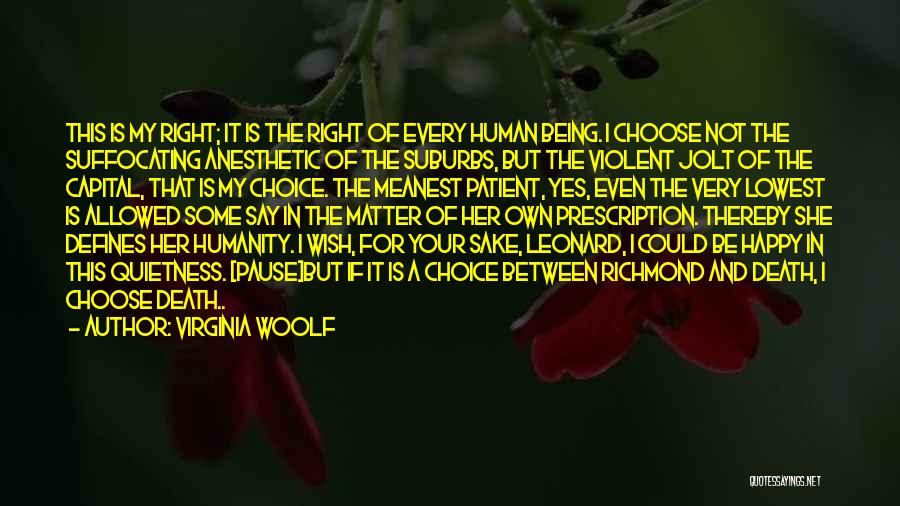 If She Is Happy Quotes By Virginia Woolf