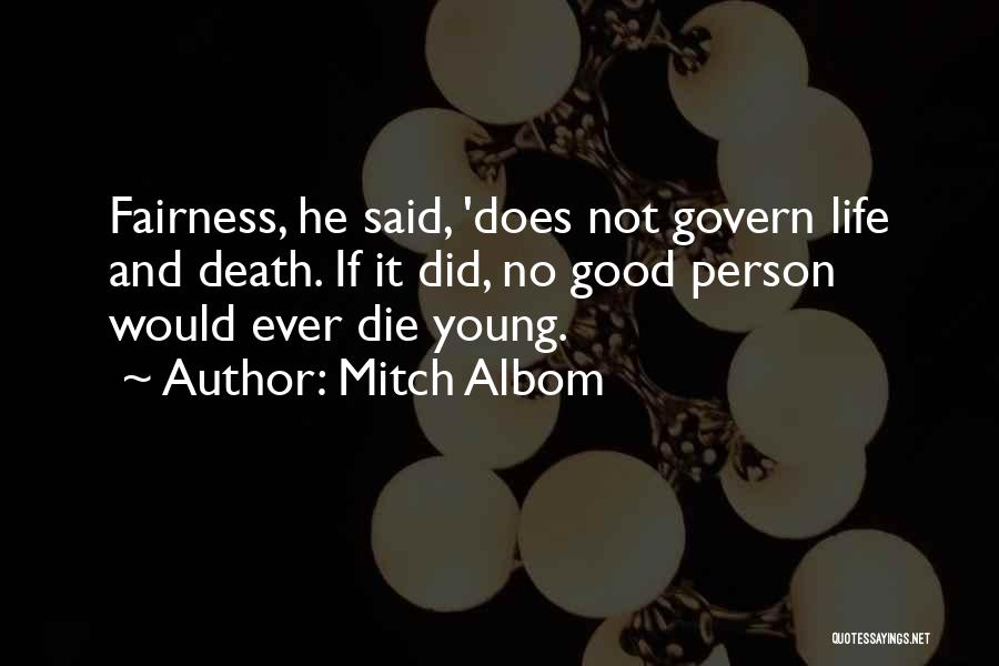 If The Good Die Young Quotes By Mitch Albom