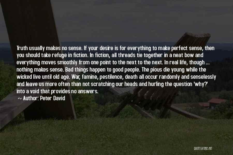 If The Good Die Young Quotes By Peter David