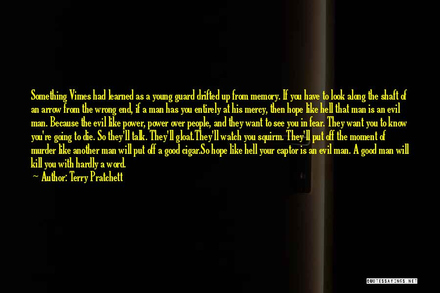 If The Good Die Young Quotes By Terry Pratchett