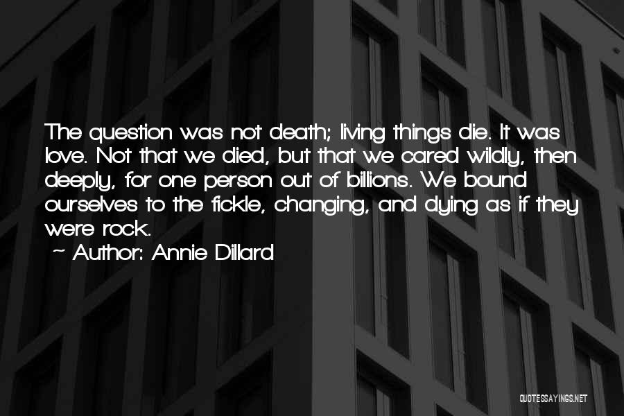 If They Cared Quotes By Annie Dillard