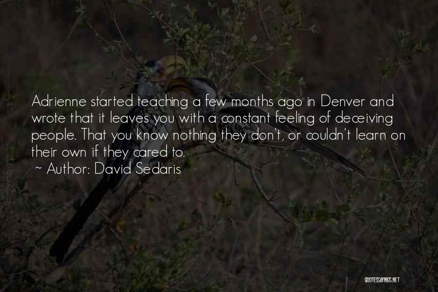 If They Cared Quotes By David Sedaris