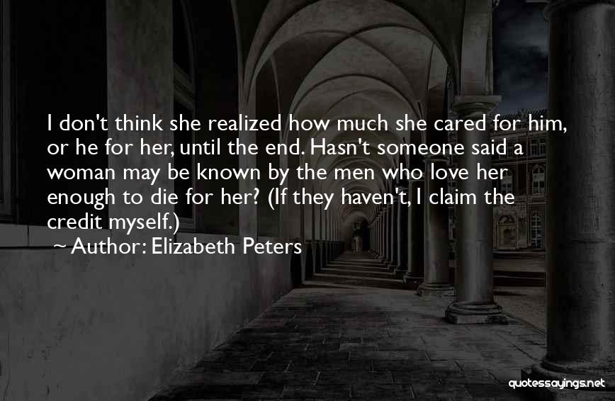 If They Cared Quotes By Elizabeth Peters