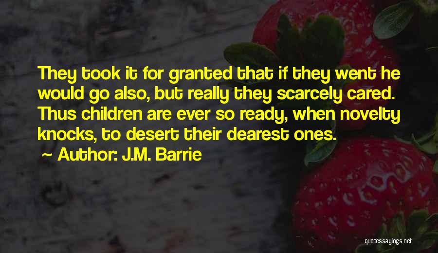 If They Cared Quotes By J.M. Barrie