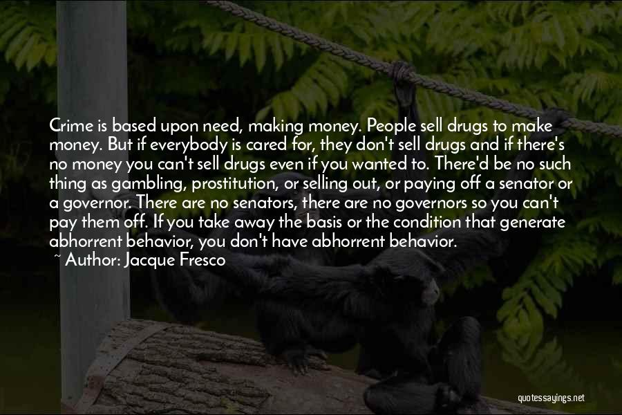 If They Cared Quotes By Jacque Fresco
