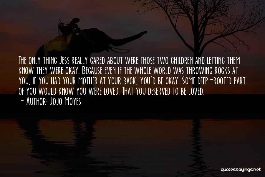 If They Cared Quotes By Jojo Moyes