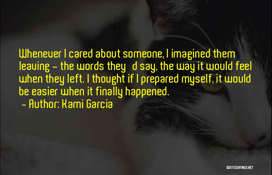 If They Cared Quotes By Kami Garcia