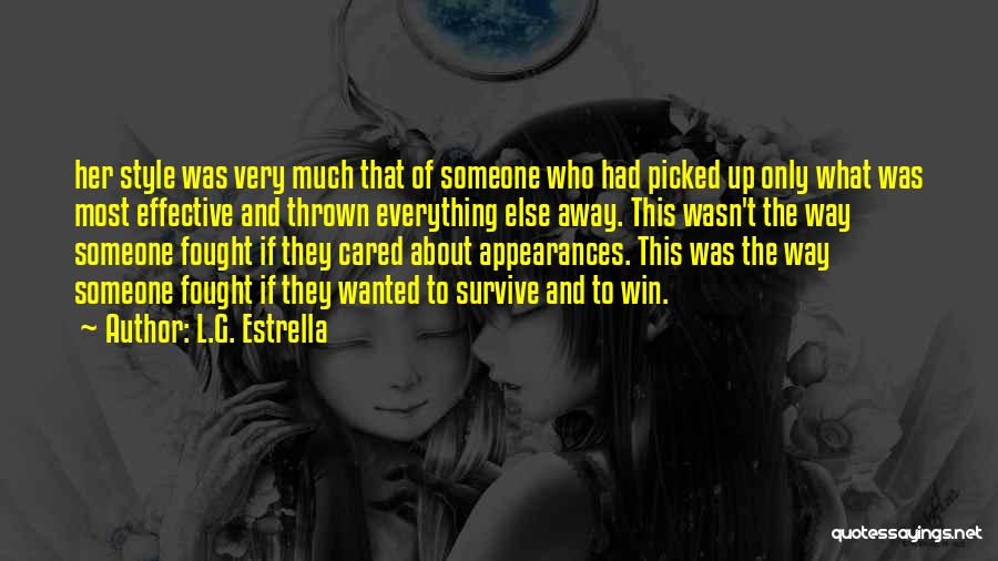 If They Cared Quotes By L.G. Estrella