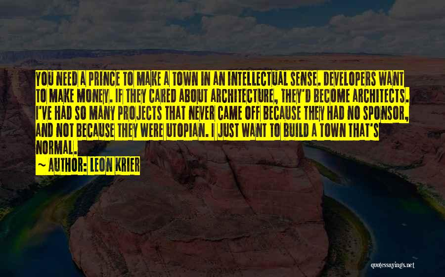 If They Cared Quotes By Leon Krier