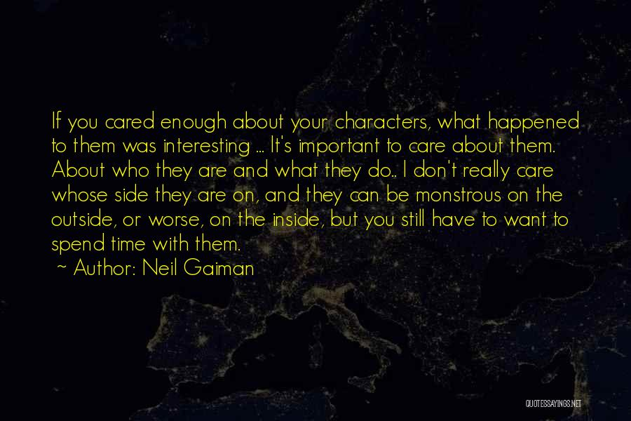 If They Cared Quotes By Neil Gaiman