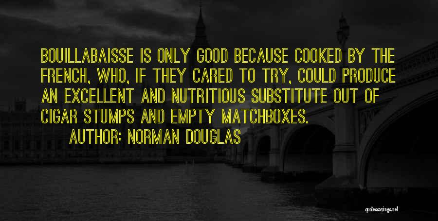 If They Cared Quotes By Norman Douglas