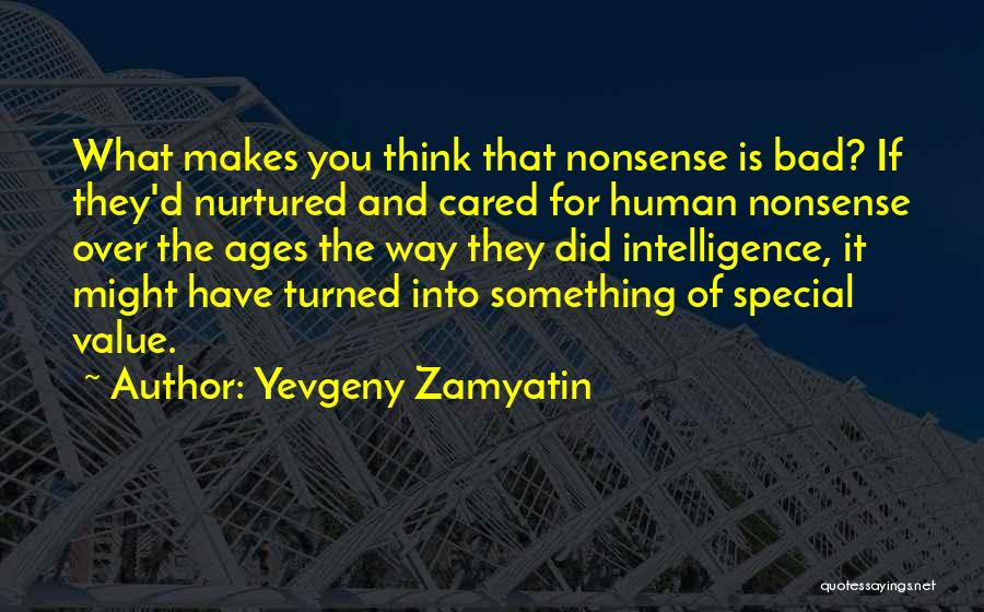 If They Cared Quotes By Yevgeny Zamyatin