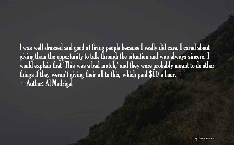 If They Really Cared Quotes By Al Madrigal