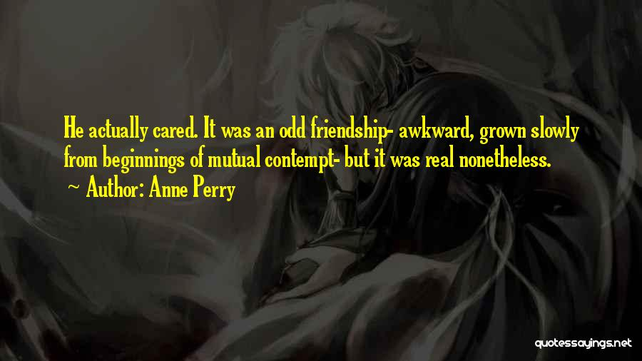 If They Really Cared Quotes By Anne Perry