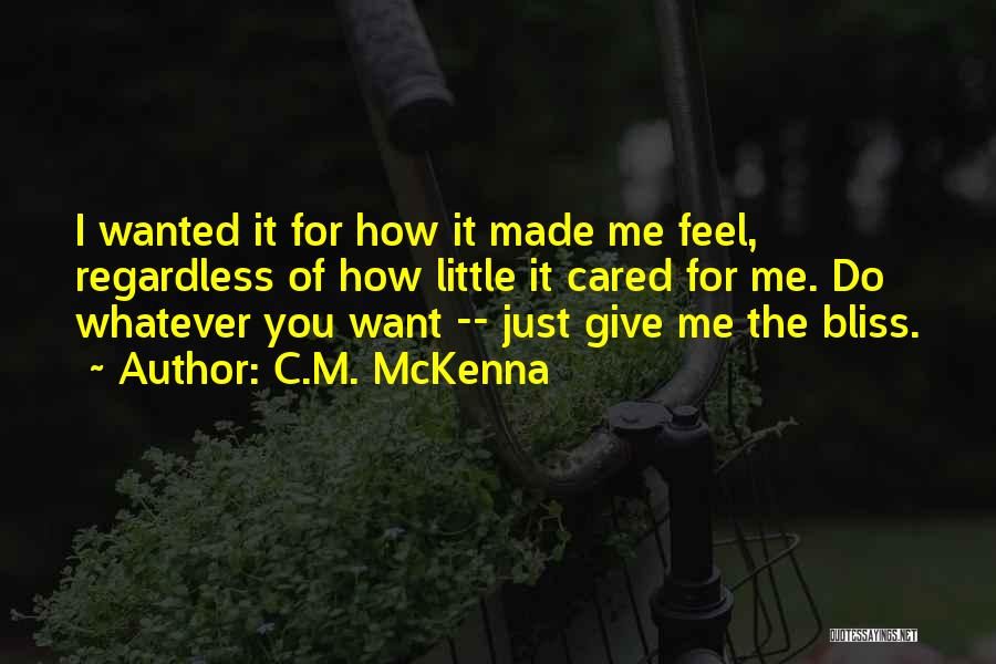 If They Really Cared Quotes By C.M. McKenna