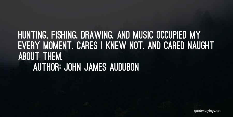 If They Really Cared Quotes By John James Audubon