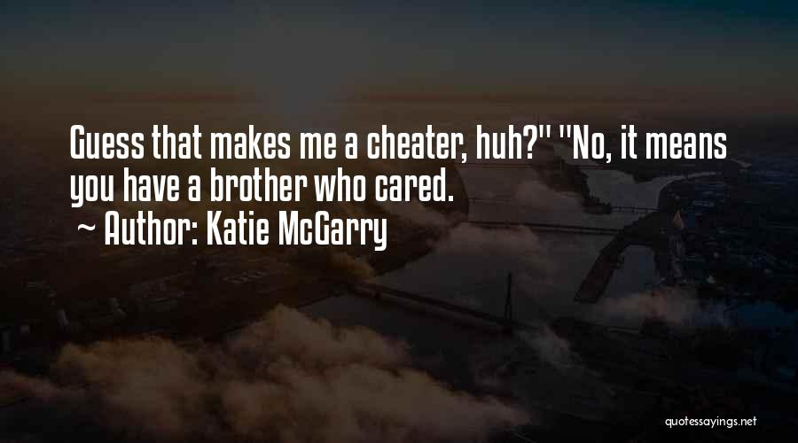 If They Really Cared Quotes By Katie McGarry