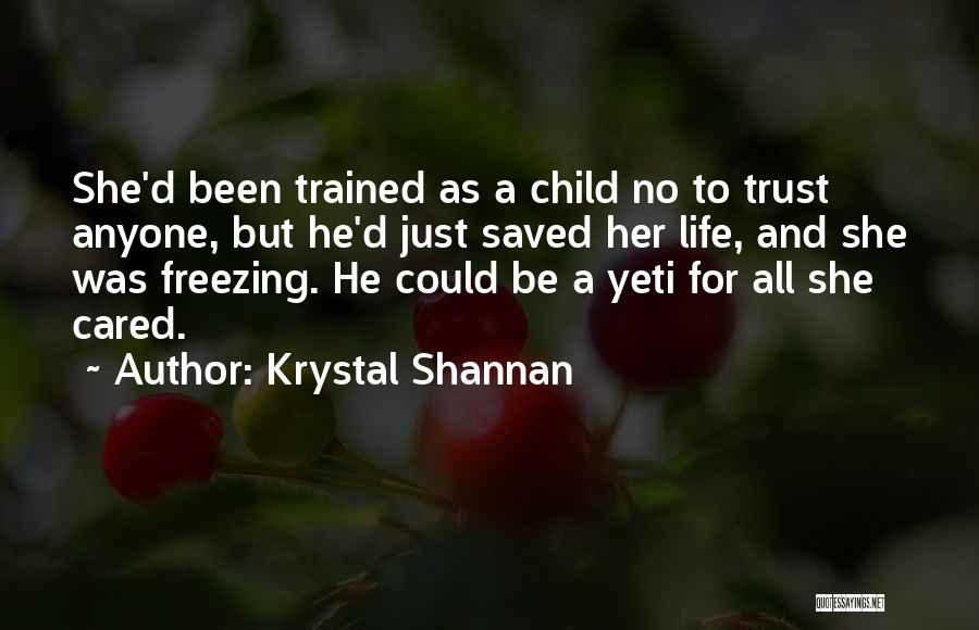 If They Really Cared Quotes By Krystal Shannan