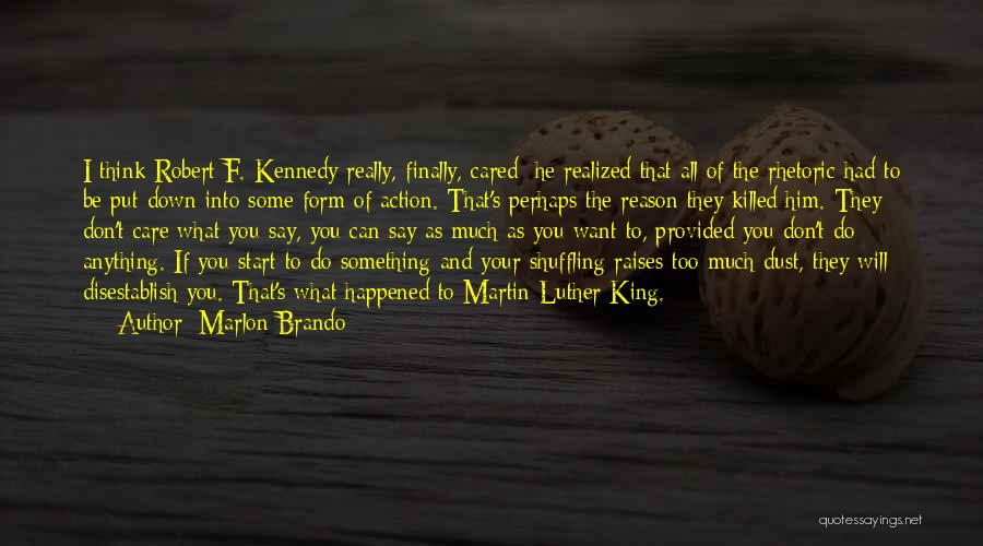 If They Really Cared Quotes By Marlon Brando