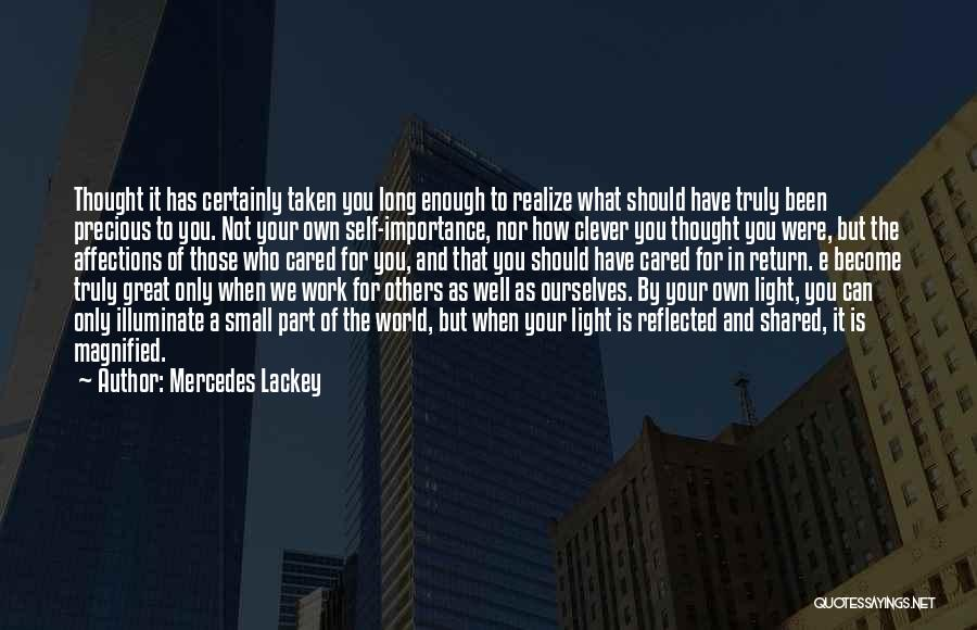 If They Really Cared Quotes By Mercedes Lackey