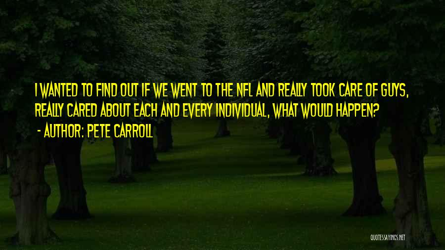 If They Really Cared Quotes By Pete Carroll