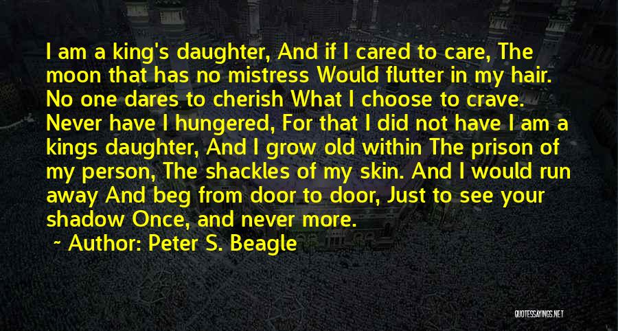 If They Really Cared Quotes By Peter S. Beagle