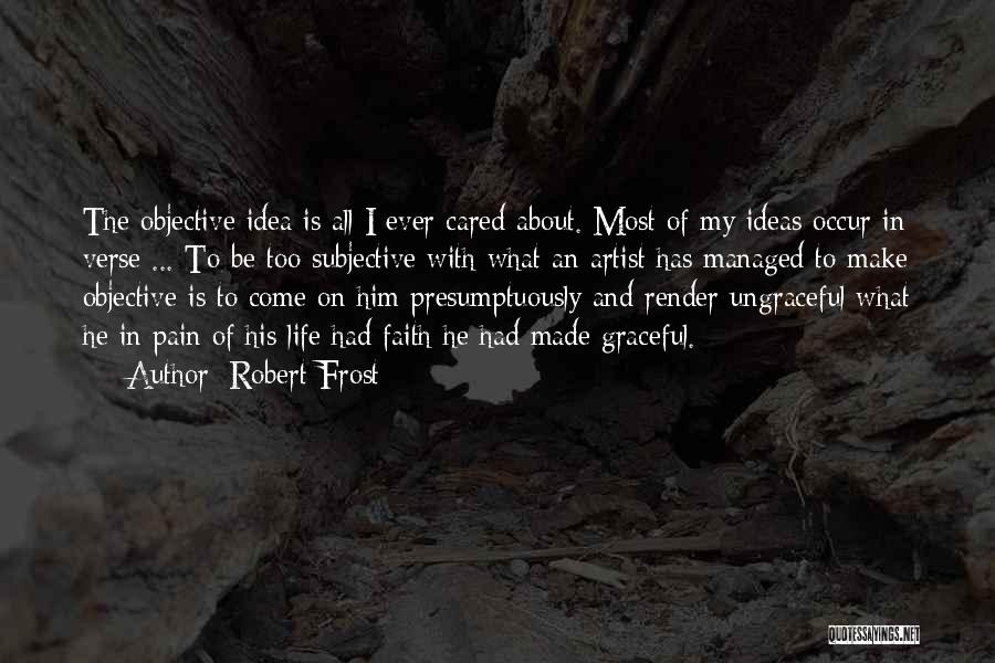 If They Really Cared Quotes By Robert Frost