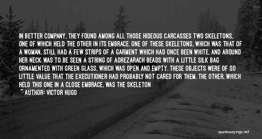 If They Really Cared Quotes By Victor Hugo