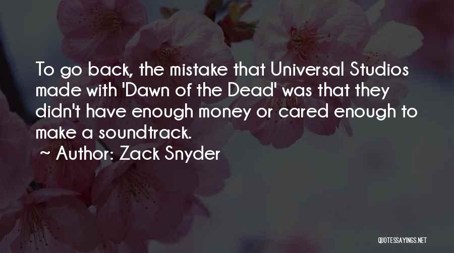 If They Really Cared Quotes By Zack Snyder