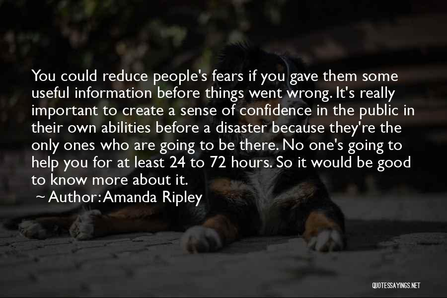 If Things Are Going Good Quotes By Amanda Ripley