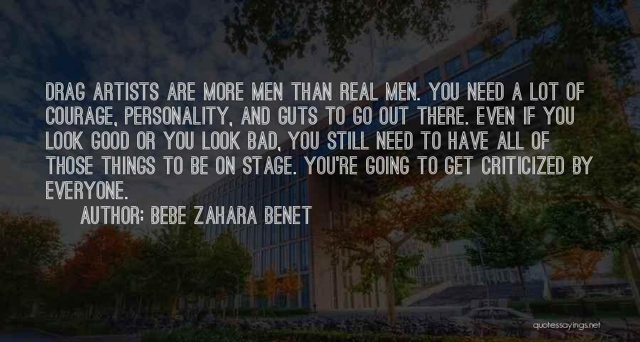 If Things Are Going Good Quotes By BeBe Zahara Benet