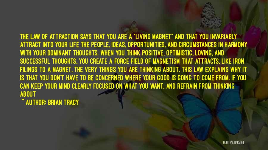If Things Are Going Good Quotes By Brian Tracy