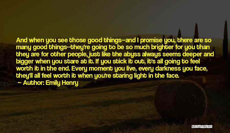 If Things Are Going Good Quotes By Emily Henry