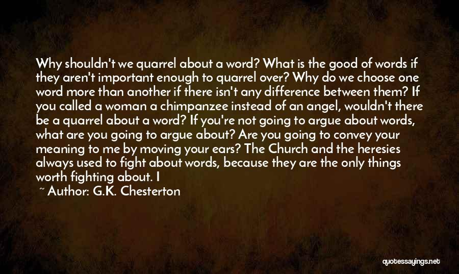 If Things Are Going Good Quotes By G.K. Chesterton