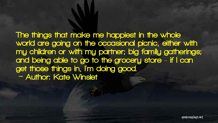 If Things Are Going Good Quotes By Kate Winslet