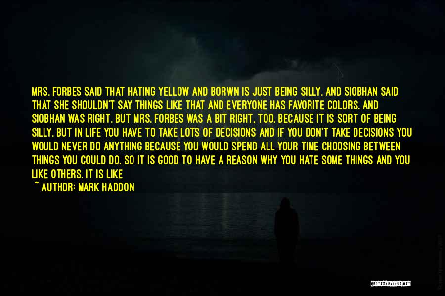 If Things Are Going Good Quotes By Mark Haddon