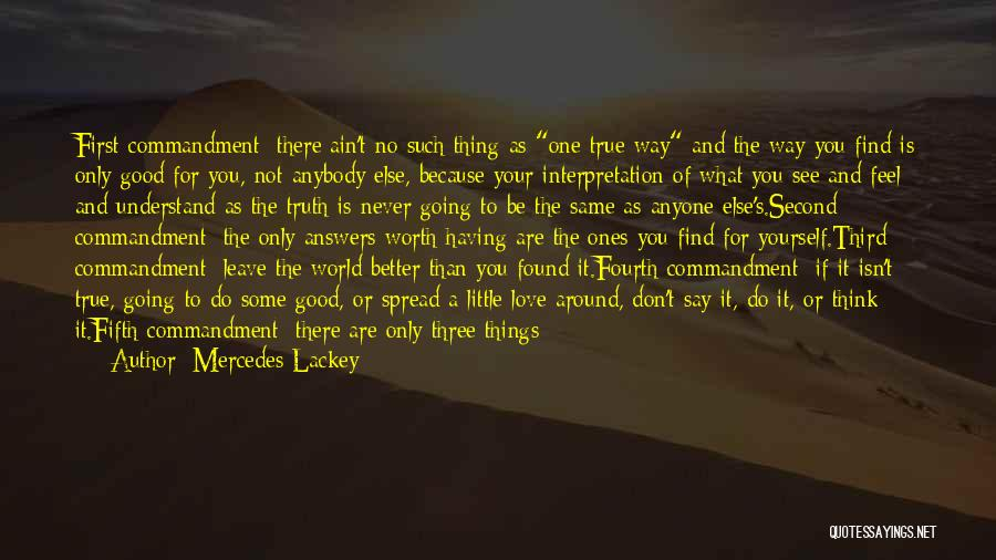 If Things Are Going Good Quotes By Mercedes Lackey