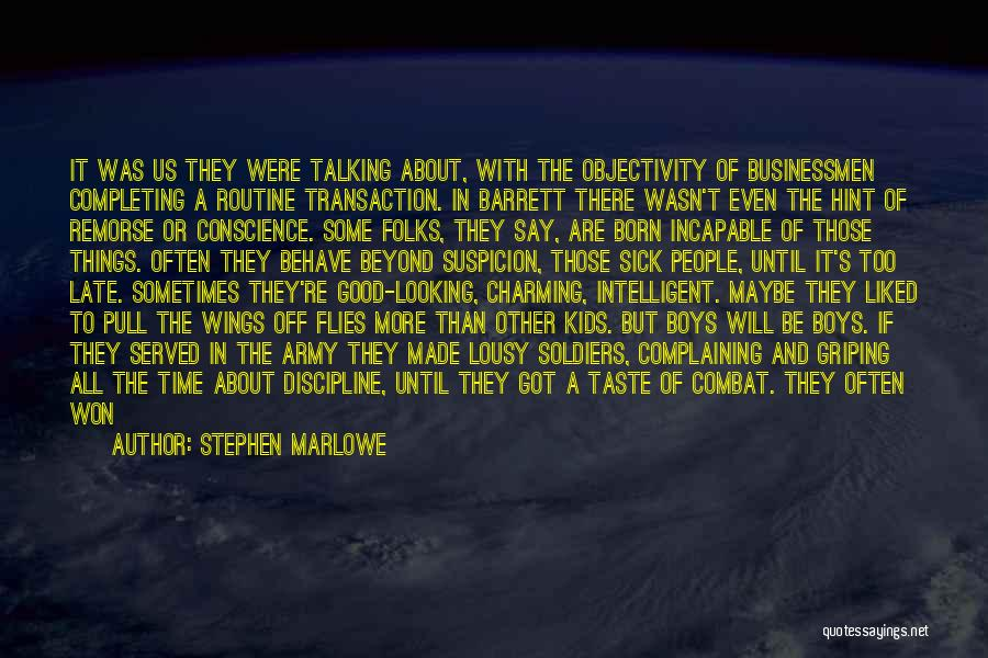 If Things Are Going Good Quotes By Stephen Marlowe