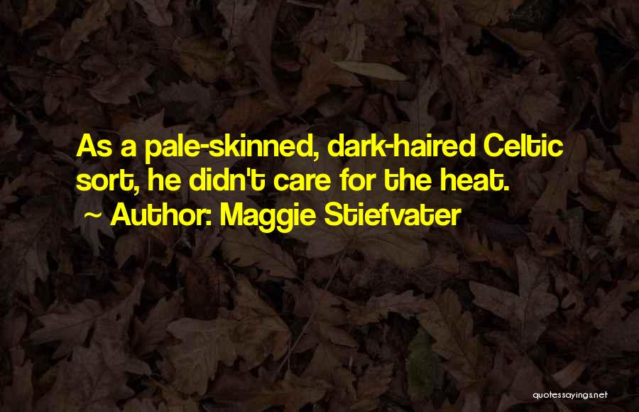 If U Care Quotes By Maggie Stiefvater