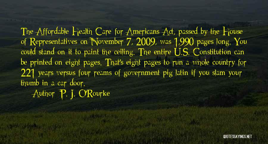 If U Care Quotes By P. J. O'Rourke