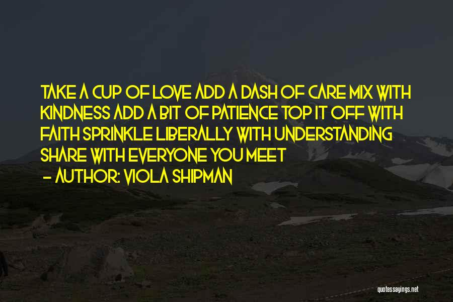 If U Care Quotes By Viola Shipman