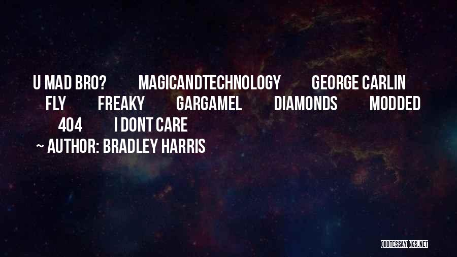 If U Dont Care Quotes By Bradley Harris