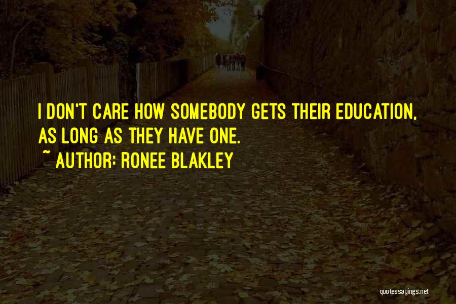 If U Dont Care Quotes By Ronee Blakley