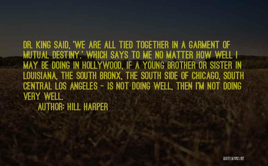 If We Are Not Together Quotes By Hill Harper
