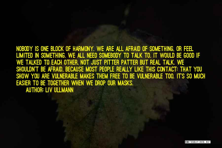 If We Are Not Together Quotes By Liv Ullmann